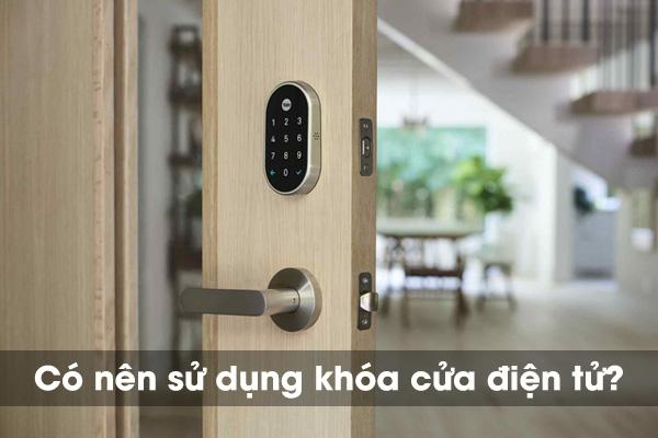 Có nên dùng khóa cửa điện tử không